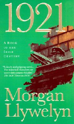 Image for 1921: The Great Novel of the Irish Civil War (Irish Century)