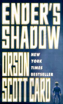 Ender's Shadow (Ender, Book 5) (Ender's Shadow), ORSON SCOTT CARD
