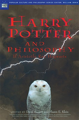 Image for Harry Potter and Philosophy: If Aristotle Ran Hogwarts