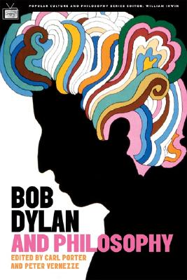 Image for BOB DYLAN AND PHILOSOPHY : IT'S ALRIGHT, MA (I'M ONLY THINKING)