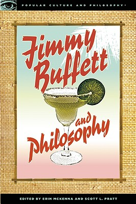 Image for Jimmy Buffett and Philosophy: The Porpoise Driven Life (Popular Culture and Philosophy)