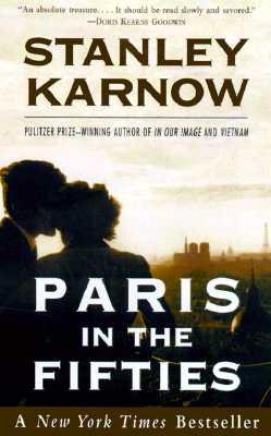 Paris in the Fifties, Stanley Karnow