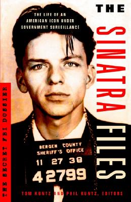Image for The Sinatra Files: The Secret FBI Dossier