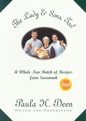 Lady & Sons : Savannah Country Cookbook, PAULA H. DEEN