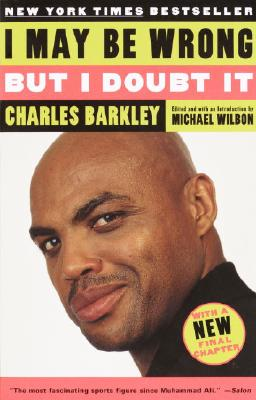 I May Be Wrong but I Doubt It, Barkley, Charles