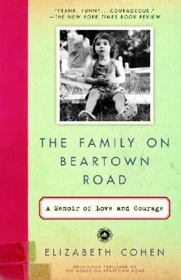 Image for The Family on Beartown Road: A Memoir of Love and Courage