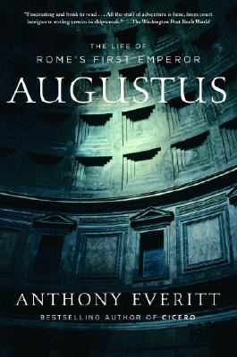 Image for Augustus: The Life of Rome's First Emperor