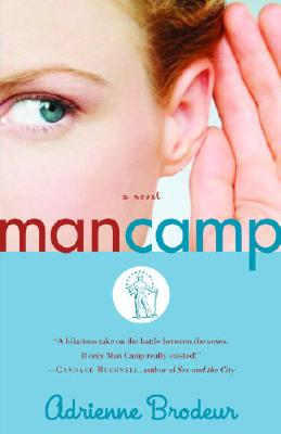 Image for MAN CAMP A NOVEL
