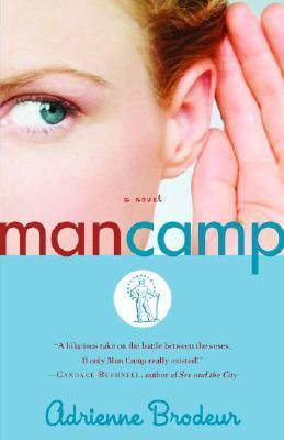 Image for MAN CAMP A NOVEL
