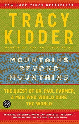 Mountains Beyond Mountains, Kidder, Tracy