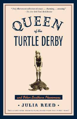 QUEEN OF THE TURTLE DERBY AND OTHER SOUT, JULIA REED