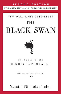 """Image for The Black Swan  Second Edition: The Impact of the Highly Improbable: With a new section: """"On Robustness and Fragility"""""""