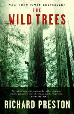 The Wild Trees: A Story of Passion and Daring, Preston, Richard