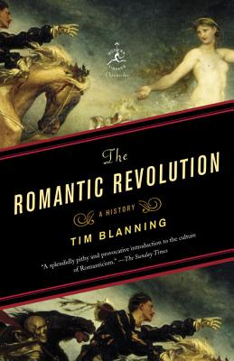 Image for The Romantic Revolution: A History
