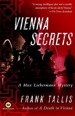 Vienna Secrets: A Max Liebermann Mystery, Tallis, Frank