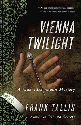 Image for Vienna Twilight: A Max Liebermann Mystery (Liebermann Papers Volume Five)