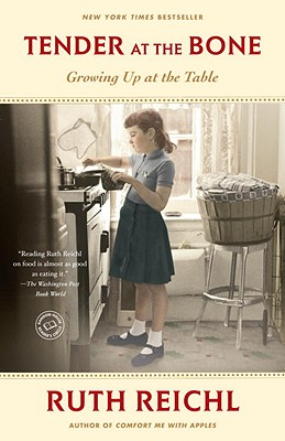 Image for Tender at the Bone: Growing Up at the Table (Random House Reader's Circle)