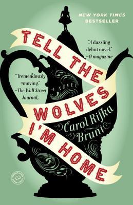 Tell the Wolves I'm Home, Brunt, Carol Rifka