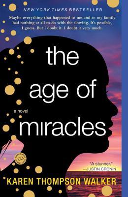 AGE OF MIRACLES, WALKER, KAREN THOMPSON