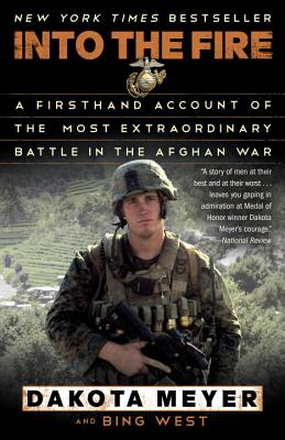 Image for Into the Fire: A Firsthand Account of the Most Extraordinary Battle in the Afghan War