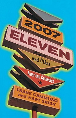 Image for 2007-Eleven: and Other American Comedies