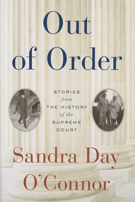 Image for Out of Order: Stories from the History of the Supreme Court
