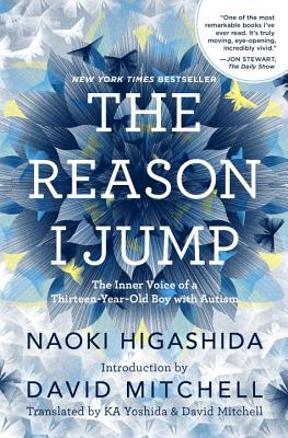Image for The Reason I Jump: The Inner Voice of a Thirteen-Year-Old Boy with Autism