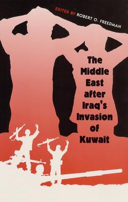 Image for The Middle East after Iraq's Invasion of Kuwait
