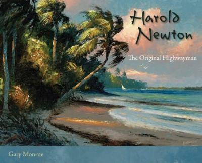Harold Newton: The Original Highwayman, Monroe, Gary