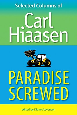 Image for Paradise Screwed: Selected Columns of Carl Hiaasen