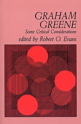 Graham Greene: Some Critical Considerations