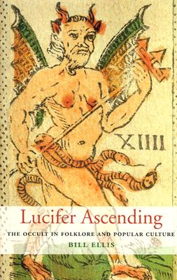Image for Lucifer Ascending: The Occult in Folklore and Popular Culture