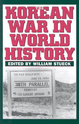 The Korean War in World History