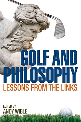 Image for Golf and Philosophy: Lessons from the Links (Philosophy Of Popular Culture)