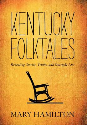 Image for Kentucky Folktales: Revealing Stories, Truths, and Outright Lies