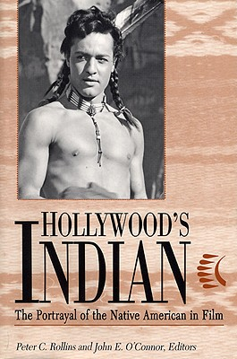 Image for Hollywood's Indian: The Portrayal of the Native American in Film