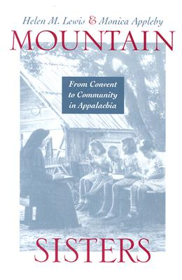 Image for Mountain Sisters: From Convent to Community in Appalachia