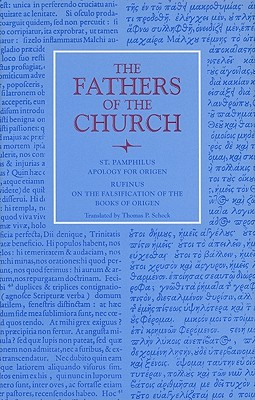 Apology for Origen: With Letter of Rufinus on the Falsification of the Books of Origen (Fathers of the Church), St. Pamphilus