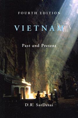 Vietnam: Past and Present, SarDesai, D. R.