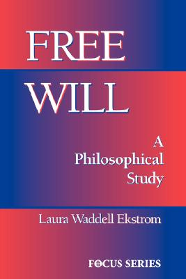Image for Free Will: A Philosophical Study (Focus Series)