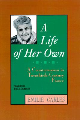 Image for A Life of Her Own: A Countrywoman in Twentieth-Century France
