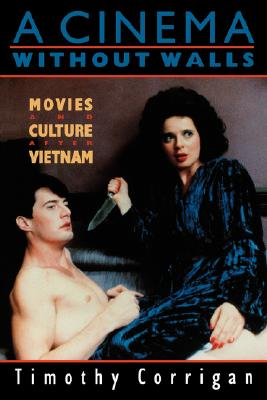 Image for A Cinema Without Walls: Movies and Culture after Vietnam