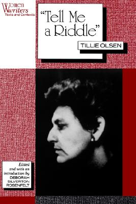 Image for Tell Me a Riddle Tillie Olsen (Women Writers: Texts and Contexts)