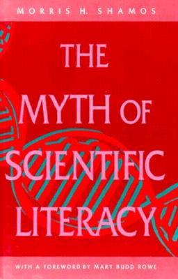 Image for The Myth of Scientific Literacy