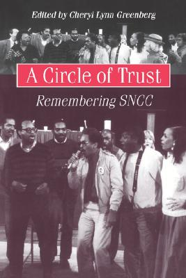 Image for A Circle of Trust: Remembering SNCC (Historical Perspectives on Business)