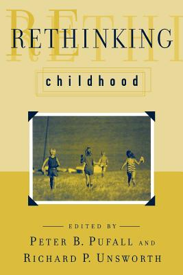 Image for Rethinking Childhood (Rutgers Series in Childhood Studies)