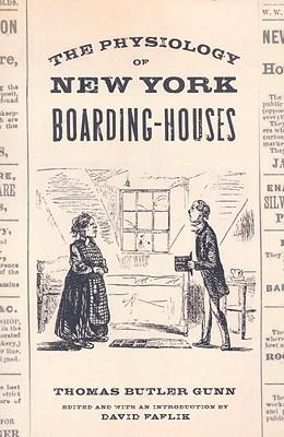 The physiology of New York boarding-houses, Gunn, Thomas G.