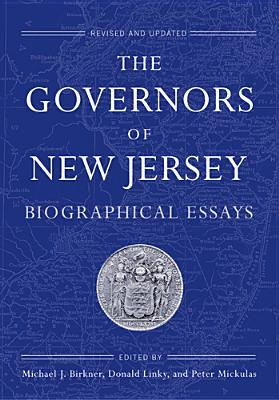 Image for The Governors of New Jersey: Biographical Essays (Rivergate Regionals Collection)