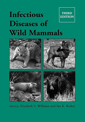 Image for Infectious Diseases of Wild Mammals Third Edition