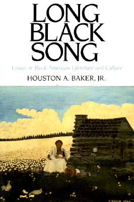 Image for Long Black Song: Essays in Black American Literature and Culture